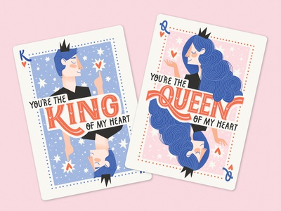 You're the king/queen of my heart