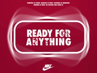 NIKE CAMPAIGN - READY FOR ANYTHING