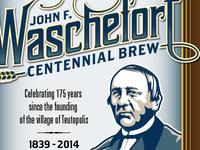 Waschefort Centennial Brew