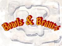 Bowls & Brauts
