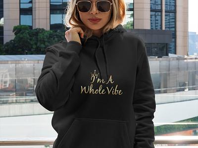 I am a Whole Vibe text design tshirt illustration typography graphicdesign stylish logo design