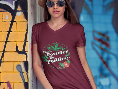 Think Positive Be Positive Logo Design tshirt illustration typography graphicdesign stylish logo design