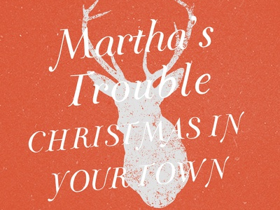 Martha's Trouble christmas red typography reindeer