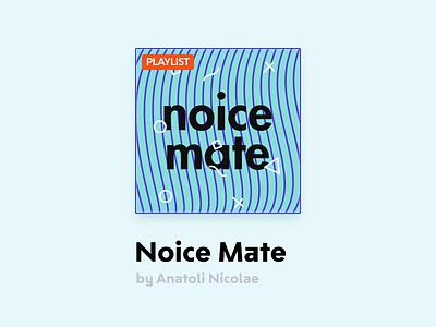 Noice Mate azure blue card playlist spotify mate noice