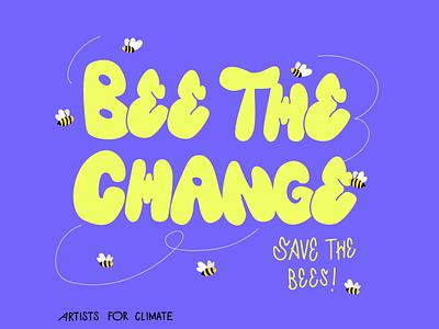 Bee the change! lettering digital illustration colorpalette woman illustration colorful illustration