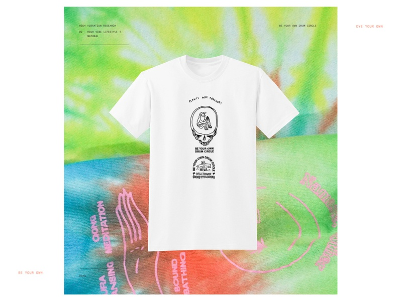 Dye Your Own Drum Circle screenprint breathing culture high vibration new age hippy shit tie dye be your own drum circle