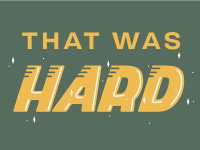 That Was Hard italic fast sparkles shiny phrase language vector script lettering