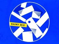 Rainy mix