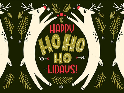 Ho-Ho-Ho-lidays! reindeer illo holiday christmas folk art creative brush graphic design design illustration lettering hand lettering
