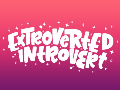 Extroverted Introvert apparel design letters illo illustration lettering hand lettering