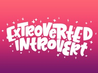 Extroverted Introvert