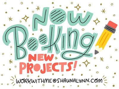 Now Booking New Projects! freelance surface wacom adobe design letters illo illustration lettering hand lettering