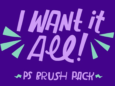 I want it all brush digital brushes digital graphic design photoshop brushes ps brushes brushes lettering hand lettering