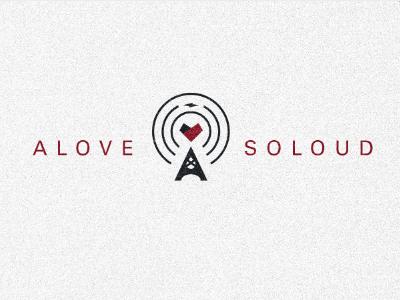 A Love So Loud Logo & Mark tower radio logo texture branding heart nonprofit loud