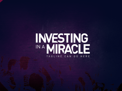 Investing in a Miracle typography dark background logo logotype church