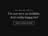 Thank you David, hello dribbble!