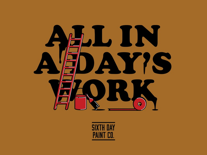 Sixth Day Paint Co. Apparel work industrial painting commercial art custom logo apparel illustration vector