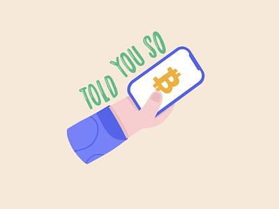I Told You So simona krejci procreate illustration procreate illustration 2d simona phone hand sticker bitcoin coin crypto trading crypto exchange cryptocurrency crypto wallet