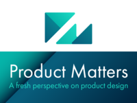 Introducing: Product Matters