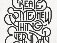 Create Something New Everyday