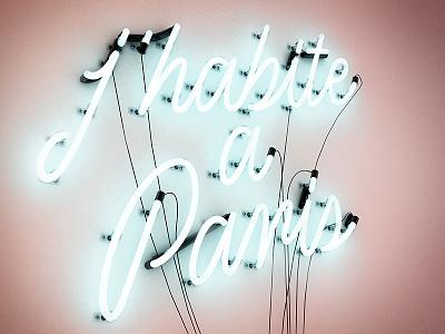 J Habite a Paris neon 3d