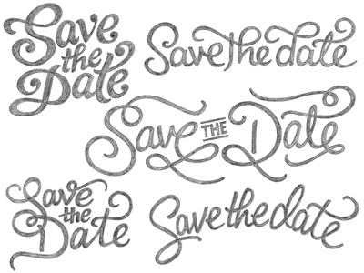 Save the Date sketches logo logotype typography lettering type custom type hand drawn logo design script sketches wip pencil cursive swashes wedding process wordmark