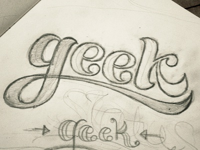 Lettering: Geek typography type sketch lettering script hand drawn swash cursive sketchbook draft in progress process