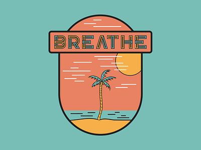BREATHE water palm retro patch vector illustration sun ocean palm tree beach poster design typography icon badge breathe