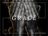 The Good News About Grace