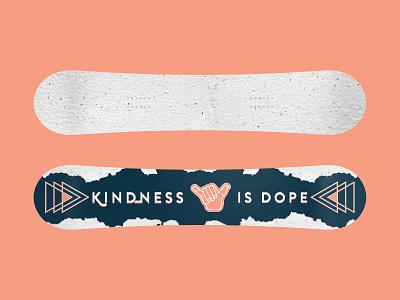 Kindness Snowboard Mock Up dope kindness shaka shred snow snowboarding snowboard texture print logo icon art direction branding typography vector illustration