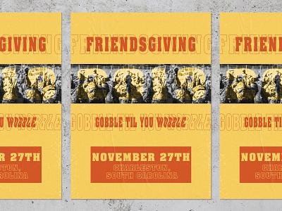 Friendsgiving: Gobble Gobble poster gobble turkey friendsgiving thanksgiving design vector charleston texture layout print art direction typography illustration