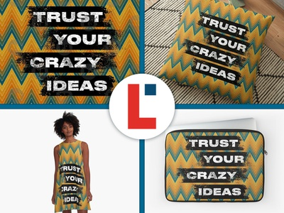 Trust your crazy ideas texture abstact stripes zigzag classic vintage art grungy grunge typedesign wave weave surface pattern design surface design textile pattern chevron redbubble