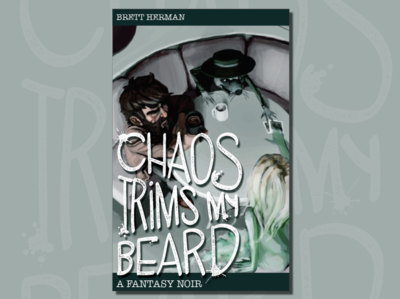 Chaos Trims My Beard Book Cover