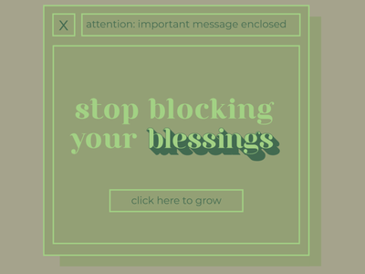 Stop Blocking Your Blessings