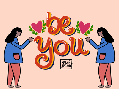 Be you fonts typography colourful doodles design graphic art illustration