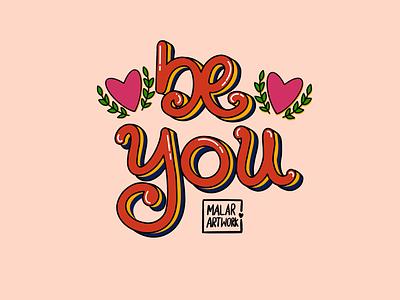 Be you 2 typography graphic designer colourful design doodles art illustration