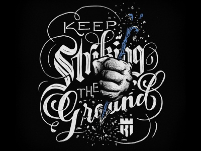 Keep Striking... procreate app black  white black blue stab true grit texture supply arrow fist calligraphy serif script blackletter procreate texture design illustration identity lettering typography