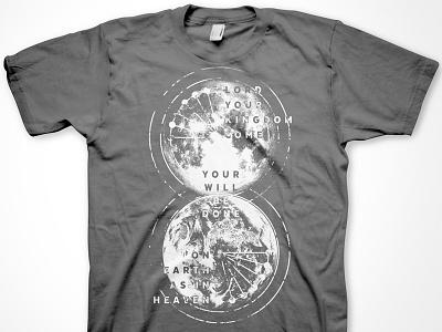 Kingdom Come Shirt grey white texture typography shirt art graphic design church media apparel design t-shirt moon earth illustration