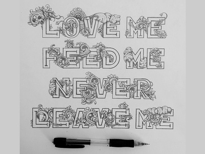 """""""Love me, feed me, never leave me"""" - Garfield love quote garfield cat comics hand drawn illustration lettering ornamental floral typography victorian"""