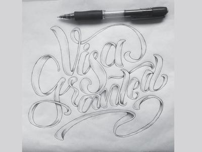 Visa Granted type typographie handlettering script handtype lettering typography
