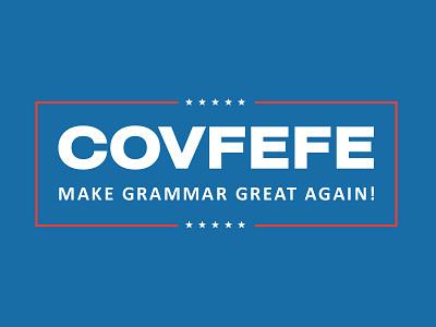 COVFEFE preseident quote twitter politics. tweet trump covfefe
