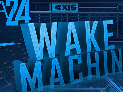 Wake Machine  tech typography futuristic uidesign interface 3d