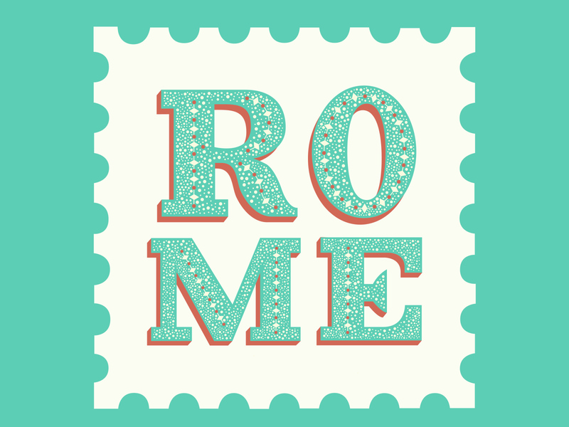 Rome traveling travel illustrator illustrated letterform graphic  design graphic design graphicdesign typographic illustration design illustration art illustrations design stamp design stamps stamp rome typography art typography type illustration