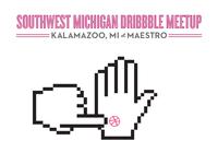 """Talk Nerdy To Me"" - Southwest Michigan Dribbble Meetup"