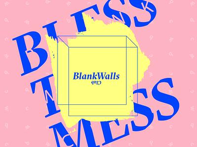 Blank Walls Club