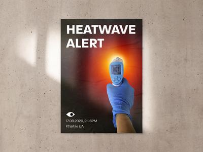 Heatwave Alert Poster Concept summer gradient black poster art blue yellow red graphic heat photoshop graphic design grunge poster design poster