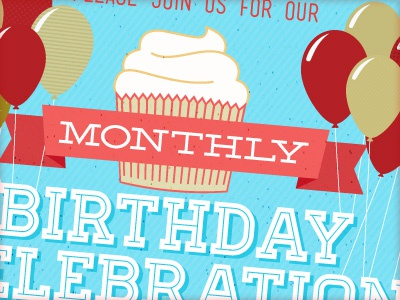 Monthly Birthday Celebration By Brian Ramage Dribbble