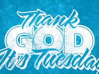 Thank God It's Tuesday Tee