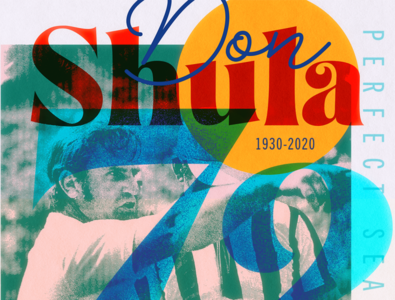 Legendary Don Shula 1930-2020 - '72 Perfect Season design graphic design branding art direction concept