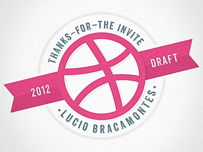 Thank you Dribbble thank you dribbble invite first shot draft 2012